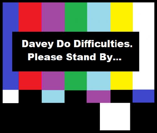 898052735_daveydodifficulties.thumb.png.e1c84ab1db11d2ac34e608191a99e9e9.png