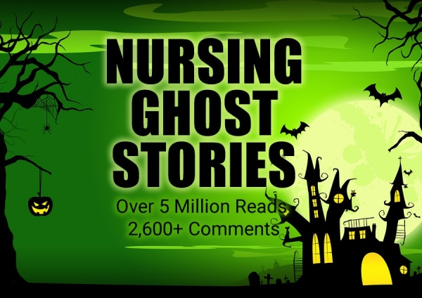 nursing-ghost-stories.thumb.jpg.a46d10edde964ecf07c23e7a444aabb2.jpg