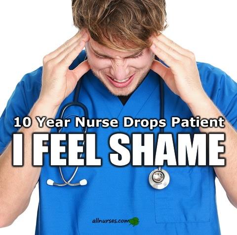 nurse-drops-patient-feeling-shame.jpg.d2572beddaffa37936a045dd0d496e4f.jpg