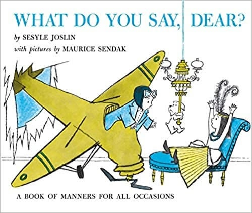 book-what-do-you-say-dear.jpg.7b6a6c03de51e7856c7c078037be89ff.jpg