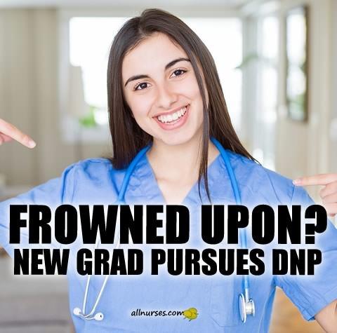 frowned-upon-new-grad-pursues-dnp.jpg.30e8d5e7df5002d3ab93d57def503292.jpg