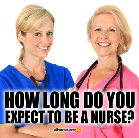 how-long-do-you-expect-to-be-a-nurse.jpg.4ebefa71aaad8ea8e6828e47ed75a1ee.jpg