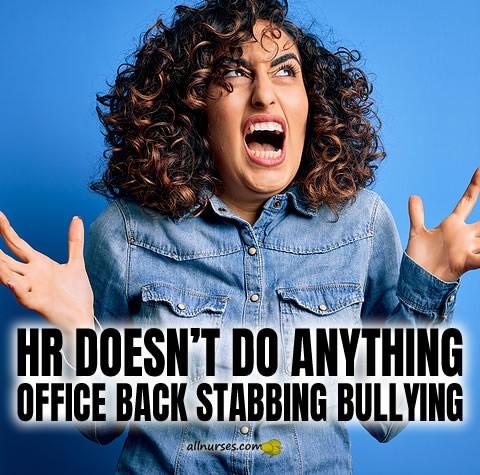 hr-doesnt-do-anything-office-back-stabbing-bullying.jpg.5525c9f66613449c41814bc51cf7e0ed.jpg