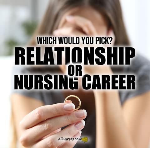 nurse-choice-relationship-or-nursing-career.jpg.6d850b86ca628c3e91572fb199b67f3e.jpg