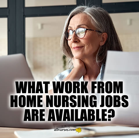 what-work-from-home-nursing-jobs-are-available.jpg.bd4e3355a86104dcce9d248dd909fc1f.jpg