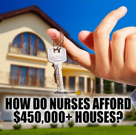 how-do-nurses-afford-expensive-homes.jpg.52e41d3f1d0c82e2fa6fca5d3b0b4518.jpg