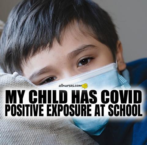 my-child-has-covid-positive-exposure-at-school.jpg.60d9ad63171b8a14ec274276e4963e67.jpg