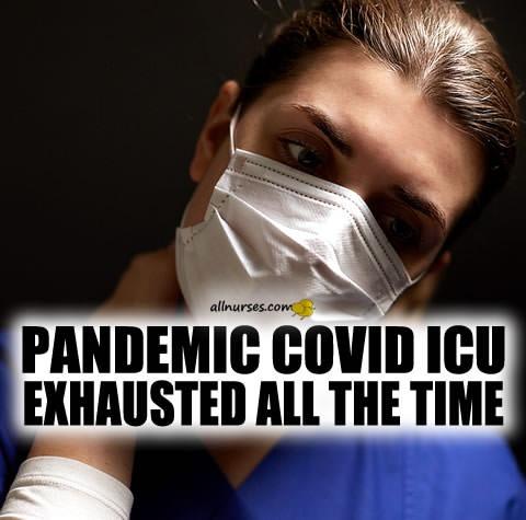 pandemic-covid-icu-exhausted-all-the-time.jpg.7b833fd51748da50d83367fecbdd646b.jpg