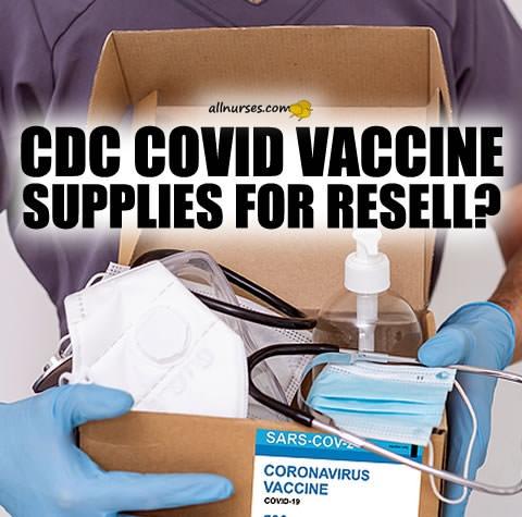 cdc-covid-vaccine-supplies-for-resell.jpg.7b2f4ec3c17ddf8e3b828c7823a21f1c.jpg