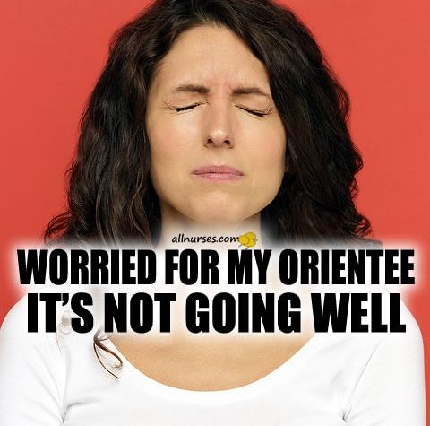 orientee-failing-preceptor.jpg.73665fb34009c990a4107a65d2d5e0d8.jpg