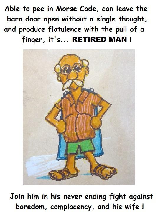1877756607_retiredman.jpg.c853302e25f4d5560e7caf325fcc6206.jpg