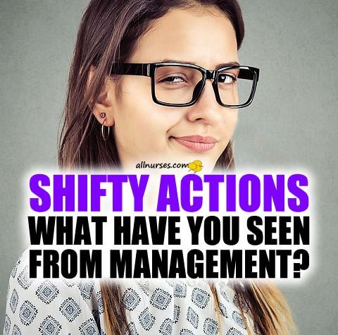 shifty-actions-taken-by-management-nursing.jpg.c9109828ea426195391c75bda8b78f07.jpg