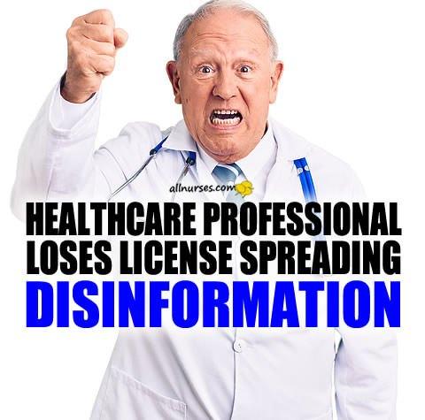 doctor-nurse-loses-license-disinformation.jpg.6a12246e6caba2d4aecc4f5f43a187c4.jpg