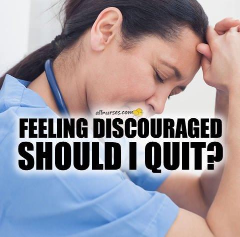 nurse-feeling-discouraged-should-i-quit.jpg.7f378da73db65713541bb089be2d4b4d.jpg