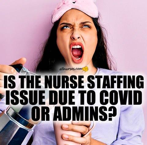 nurse-staffing-issue-due-covid-corporate-hospital-admins.jpg.7d917b6f5b899513b30add49b5778544.jpg