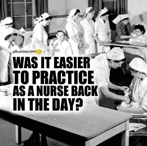 nursing-practice-easy-years-ago.jpg.bd75204c8e6a2353c0018f302ce99e76.jpg