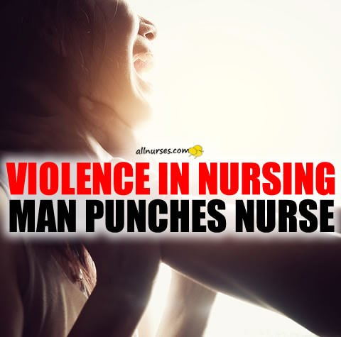 violence-nursing-man-punches-nurse.jpg.723fcc82c3b787ab4522074d83a8a275.jpg