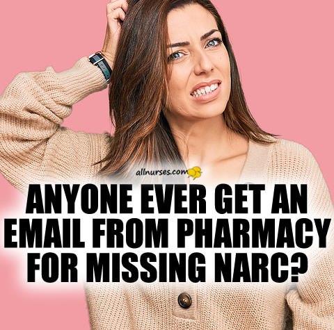 nurse-gets-email-narcotics-medications-discrepancy.jpg.05744a9b2a21a0b7296b8fc525ecd112.jpg