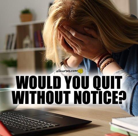 nurse-quits-without-notice.jpg.131556df05abd4d99159e24a607bbc47.jpg