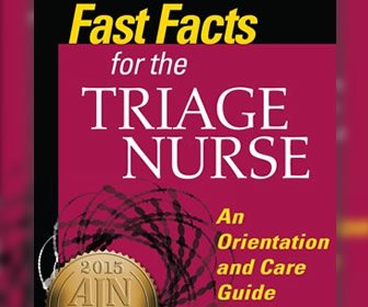 View the product Fast Facts For The Triage Nurse: An Orientation and Care Guide in a Nutshell