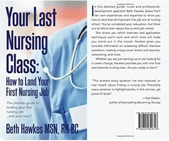 View the product Your Last Nursing Class: How to Land Your First Nursing Job