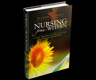 View the product Nursing from Within: A Fresh Alternative to Putting Out Fires and Self-Care Workarounds