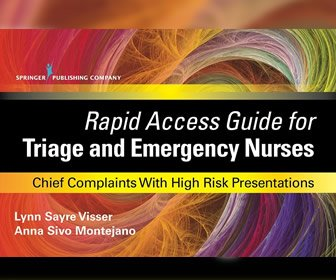 View the product Rapid Access Guide for Triage and Emergency Nurses: Chief Complaints with High Risk Presentations