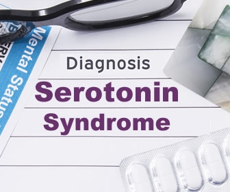 What You Need to Know About Serotonin Syndrome - General