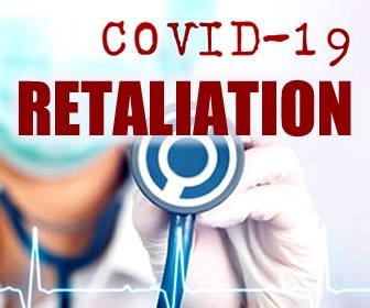 Covid-19 Employment Retaliation
