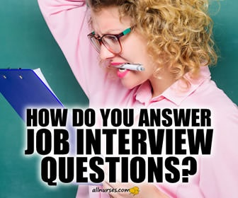How To Answer The Most Common Nursing Interview Questions