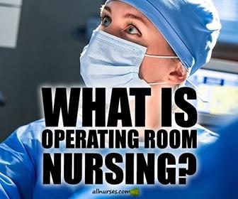 Operating Room / Perioperative Nursing