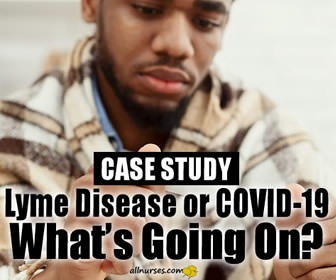 Differential Case Study: Lyme Disease or Covid-19?