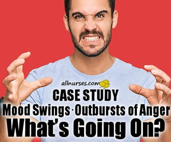 Wild Mood Swings and Outbursts of Anger:  What's Wrong with this Man?   Case Study