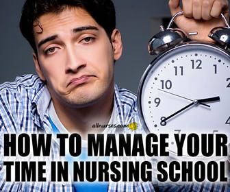 Time Management: Preparing To Be A SUCCESSFUL Nursing Student