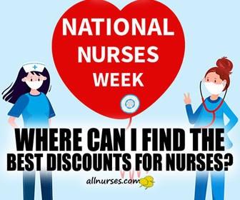 2021 National Nurses Week Freebies Prizes And Discounts Allnurses Announcements Allnurses