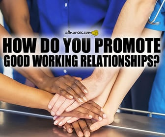 Building a Good Working Relationship: A Key to Reducing Increasing Stress Levels Amongst Nurses