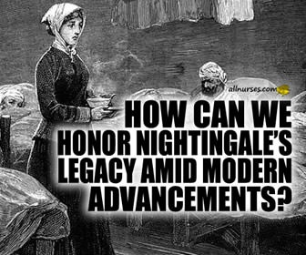 Keeping Her Lamp Burning Brightly: Honoring Florence Nightingale's Enduring Legacy  in Our Current Age of Miraculous Medical Advancement