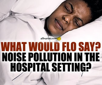 Florence Nightingale's Perspective on Noise Pollution in the Modern-Day Hospital
