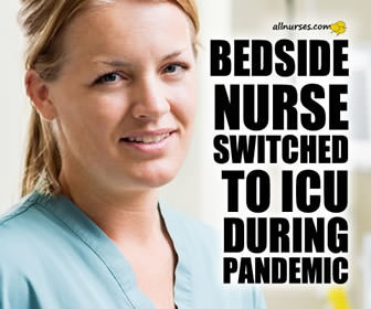 From Oncology to COVID ICU: A Bedside Nurse's Perspective