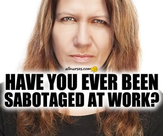 Sabotaged at Work