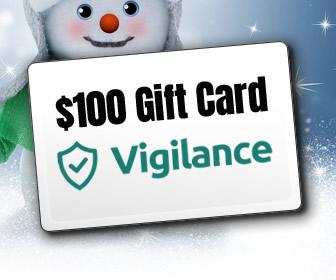 $100 Gift Card courtesy of Vigilance